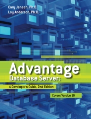 Advantage Database Server: A Developer's Guide, 2nd Edition